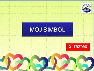 Microsoft PowerPoint - [MOJ SIMBOL 2] 4.11.2015. 215141